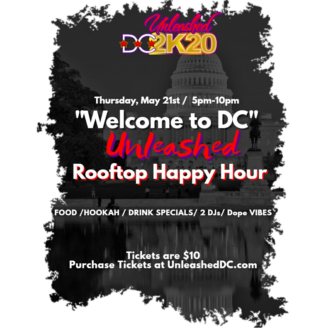 "Welcome to DC ""UNLEASHED"" Rooftop Happy Hour"